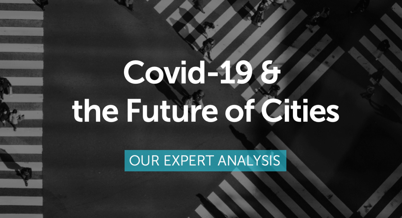 Covid-19 & Future of Cities