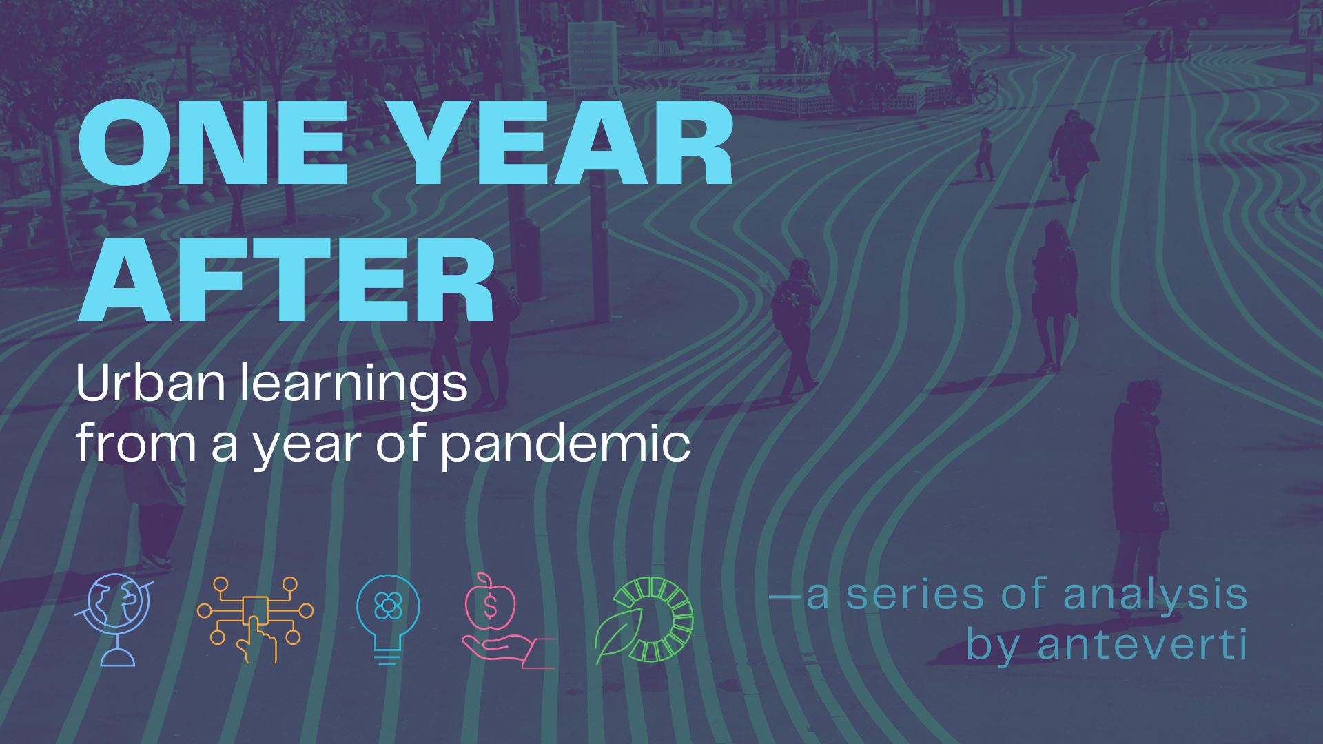 Cities after pandemic | One Year After